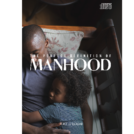 the_perfect_definition_of_manhood